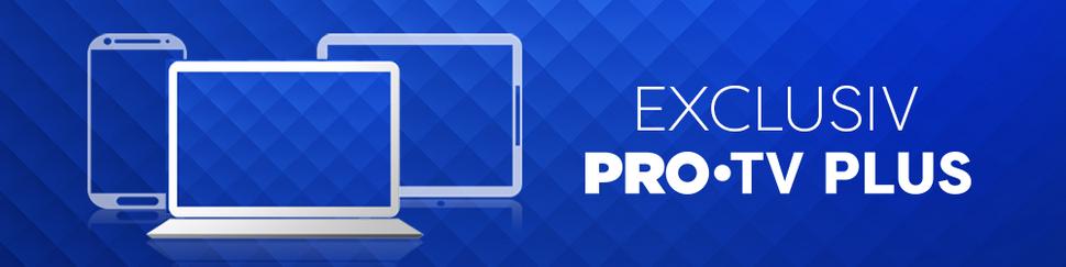 Exclusiv PRO TV Plus